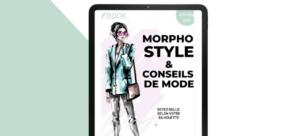 Le nouveau ebook de Montaigne Style pour comprendre sa morphologie